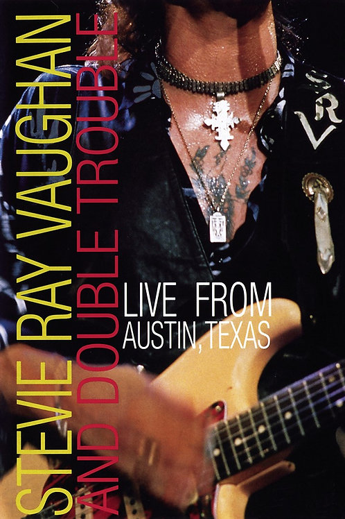 STEVIE RAY VAUGHAN - AND DOUBLE TROUBLE LIVE AUSTIN, TEXAS DVD