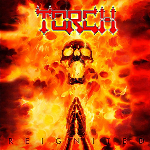 TORCH - REIGNITED CD