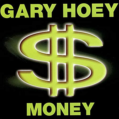 GARY HOEY - MONEY CD