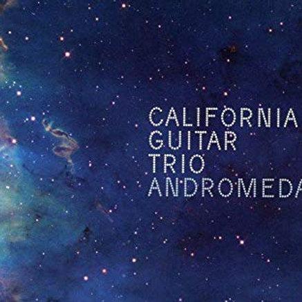 CALIFORNIA GUITAR TRIO - ANDROMEDA CD