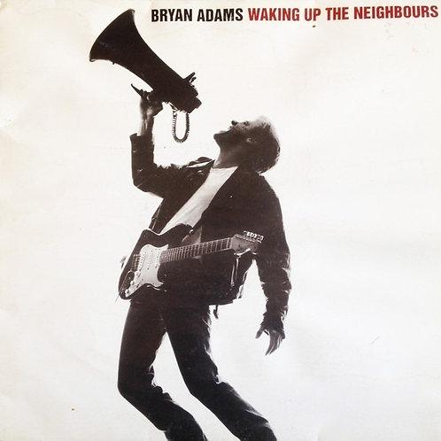 BRYAN ADAMS - WAKING UP THE NEIGHBOURS LP