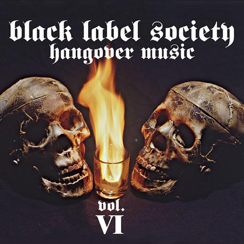BLACK LABEL SOCIETY - HANGOVER MUSIC VOL.6 CD