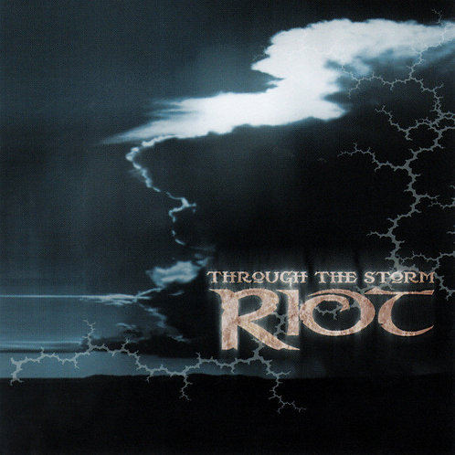 RIOT - THROUGH THE STORM RIOT CD