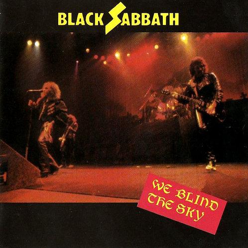 BLACK SABBATH - WE BLIND THE SKY CD