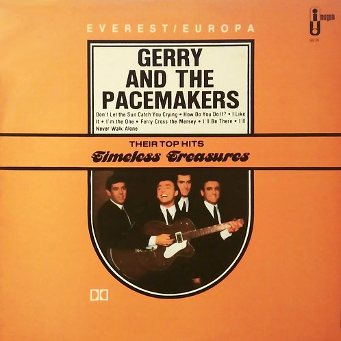 GERRY AND PACEMAKERS - TIMELESS TREASURES LP