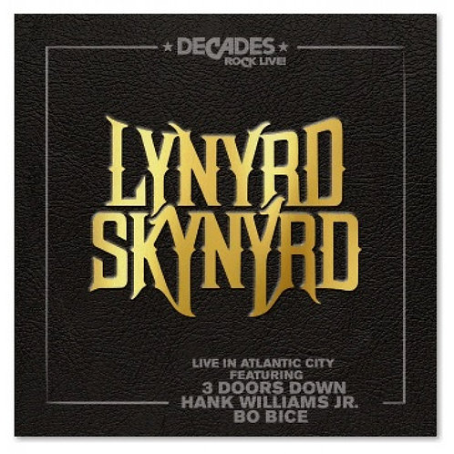 LYNYRD SKYNYRD - DECADES ROCK LIVE CD+DVD