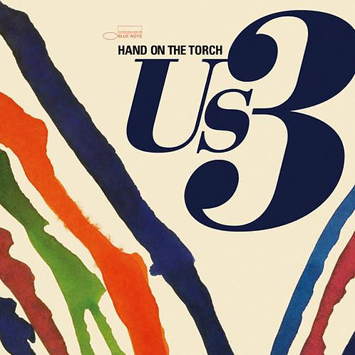 US3 - HAND ON THE TORCH CD