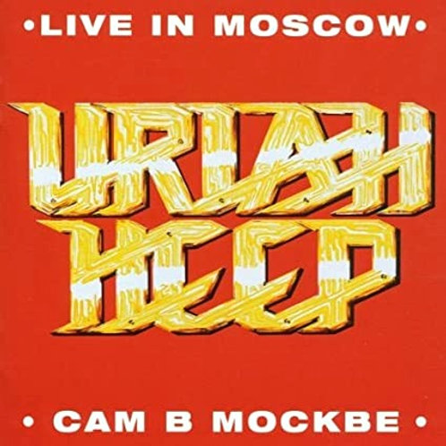 URIAH HEEP - LIVE IN MOSCOW CD