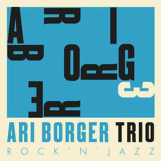 ARI BORGER TRIO - ROCK ´N´ JAZZ CD