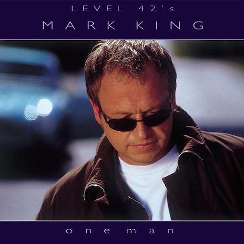 MARK KING - ONE MAN CD