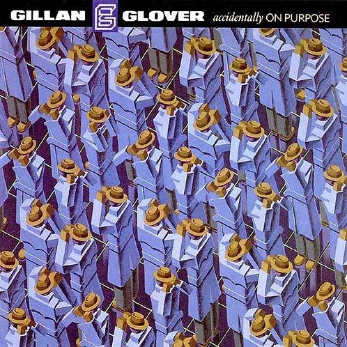 GILLAN E GLOVER - ACCIDENTALLY ON PURPOSE LP