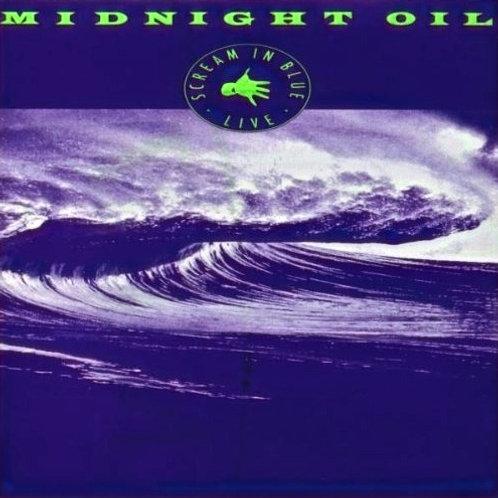 MIDNIGHT OIL - SCREAM IN BLUE CD