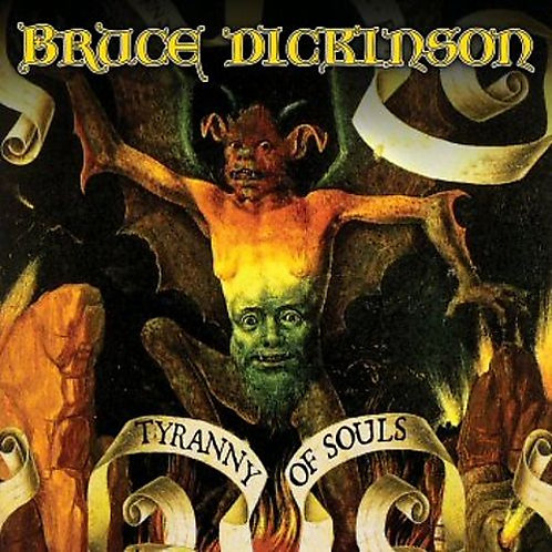 BRUCE DICKINSON - TYRANNY OF SOUL CD