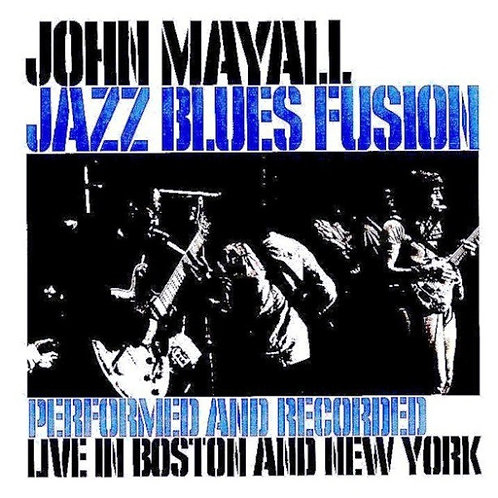 JOHN MAYALL - JAZZ BLUES FUSION LP