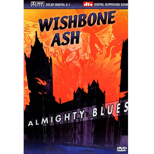 WISHBONE ASH - ALMIGHTY BLUES DVD