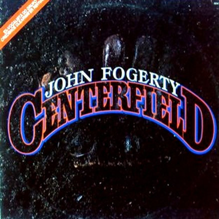 JOHN FOGERTY - CENTERFIELD LP