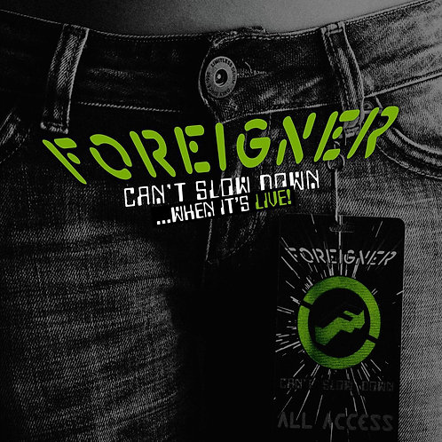 FOREIGNER CANT SLOW NOWN WEN ITS LIVE CD