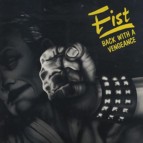 FIST - BACK WITH A VENGEANCE CD