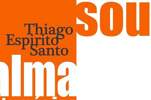 THIAGO ESPIRITO SANTO - ALMA DE MÚSICO CD