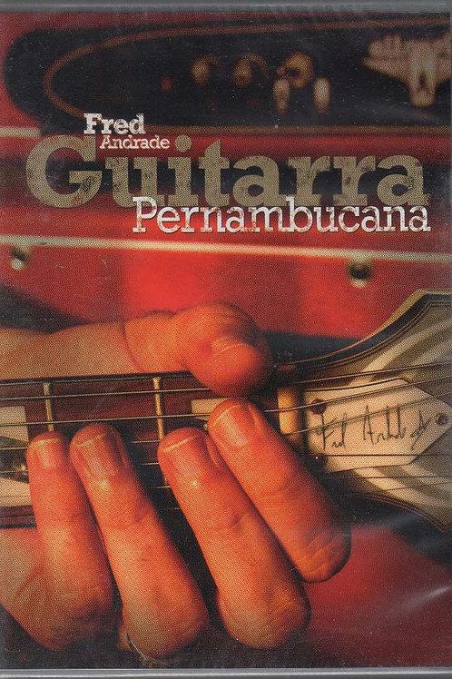 FRED ANDRADE - GUITARRA PERNAMBUCANA DVD