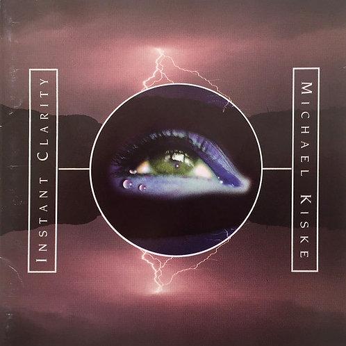 MICHAEL KISKE - INSTANT CLARITY CD
