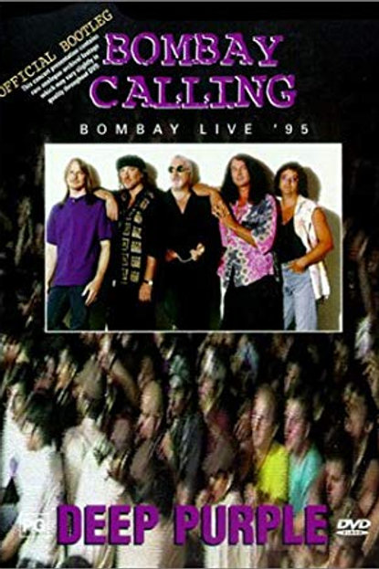 DEEP PURPLE - BOMBAY CALLING LIVE 95 DVD