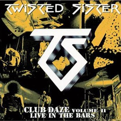 TWISTED SISTER - CLUB DAZE VOLUME II CD
