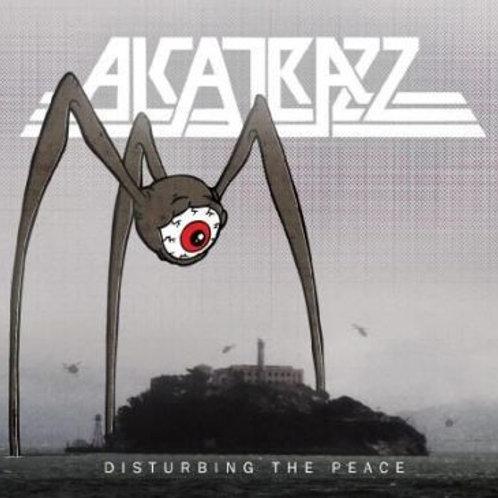 ALCATRAZ - DISTURBING THE PEACE CD