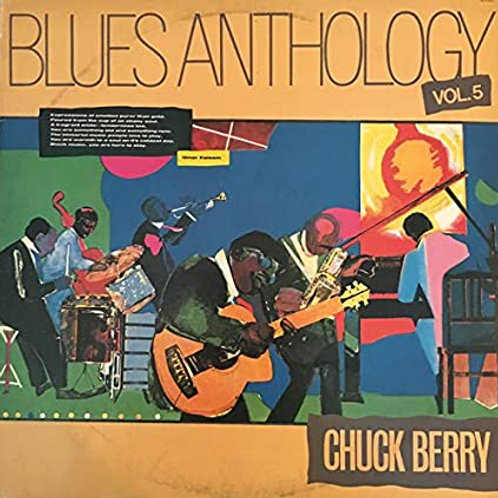 BLUES ANTHOLOGY VOL.5 - CHUCK BERRY LP