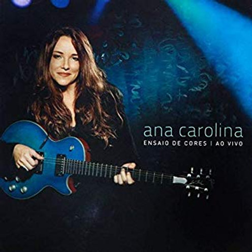 ANA CAROLINA - ENSAIO DE CORES AO VIVO CD