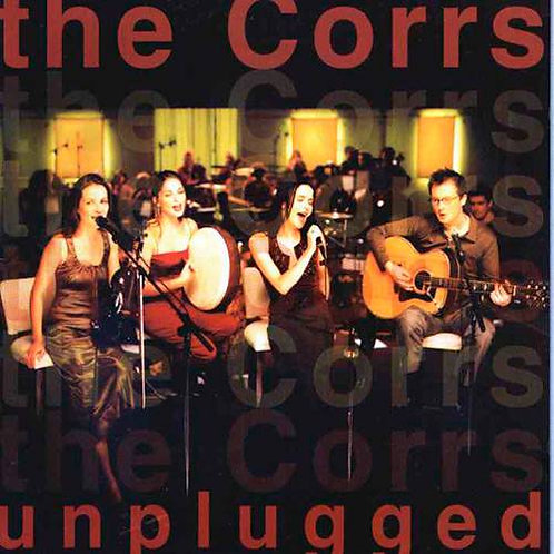 THE CORRS - UNPLUGGED CD