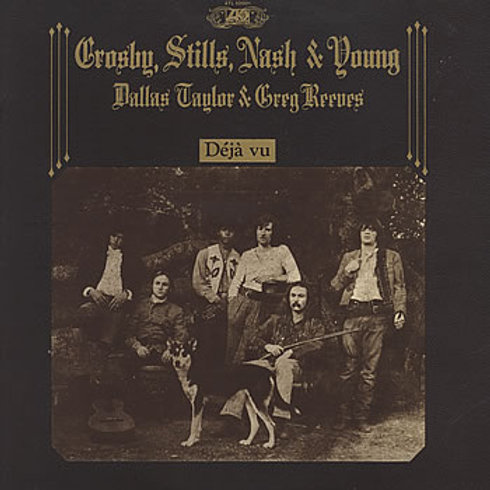 CROSBY, STILLS & NASH - DEJÁ VU LP