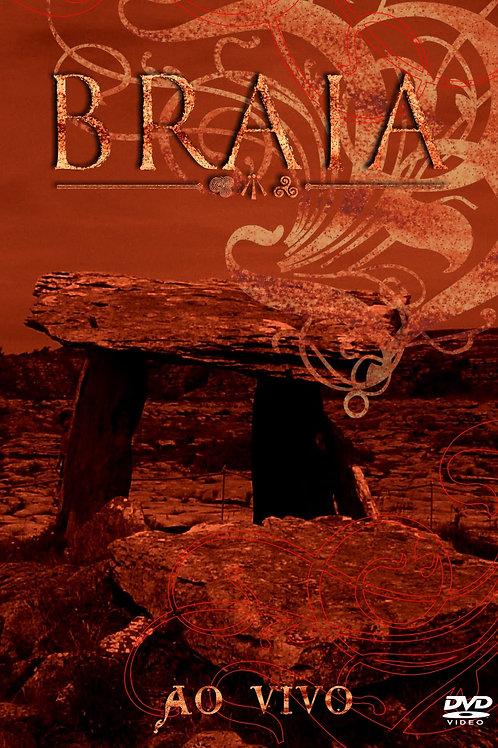 BRAIA - AO VIVO DVD