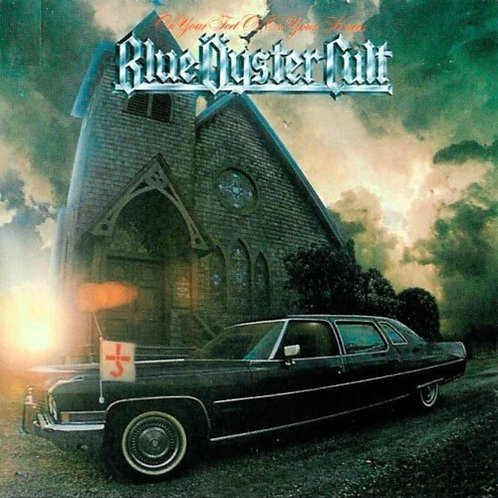 BLUE OYSTER CULT - ON YOUR FEET OR ON KNEES CD