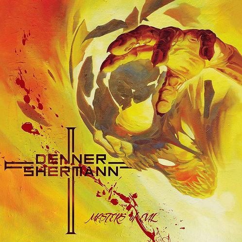 DENNER SHERMAN - MASTERS OF EVIL CD