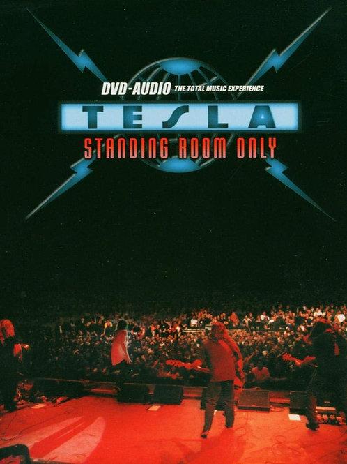 TESLA - STANDING ROOM ONLY DVD AUDIO