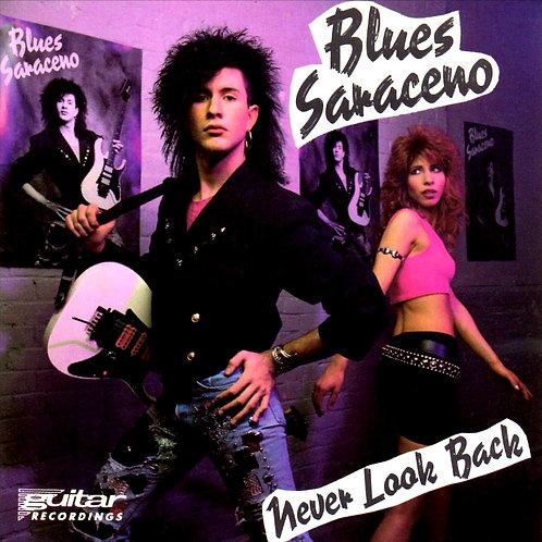 BLUES SARACENO - NEVER LOOK BACK CD
