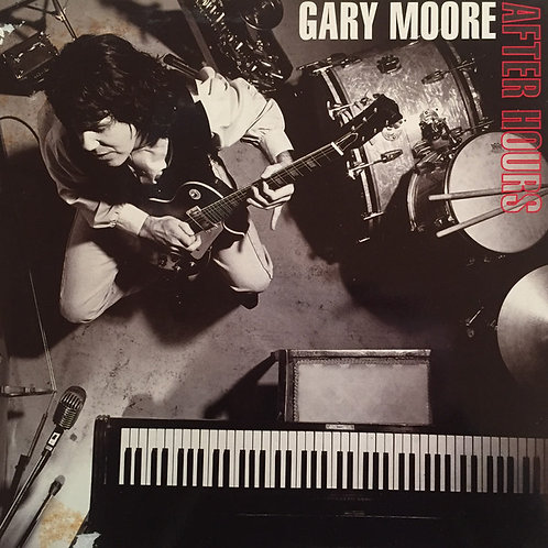 GARY MOORE - AFTER HOURS LP