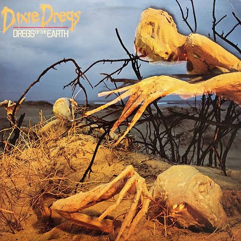 DIXIE DREGS - DREGS OF THE EARTH LP
