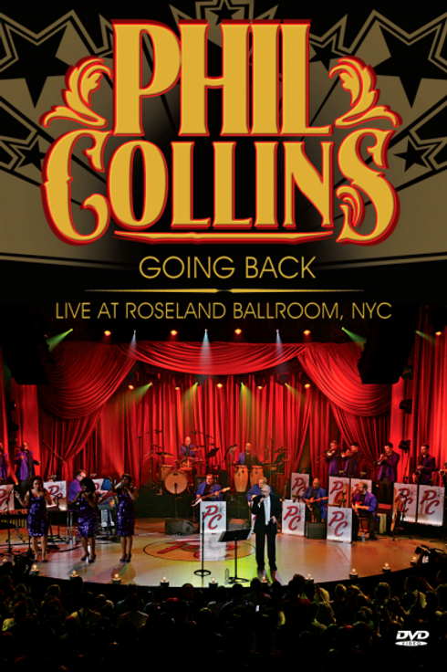 PHIL COLLINS - GOING BACK LIVE AT ROSELAND BALLROM, NYC DVD