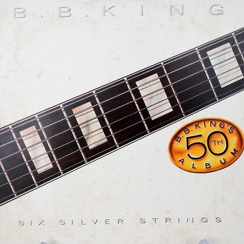 B.B.KING - SIX SILVER STRINGS LP
