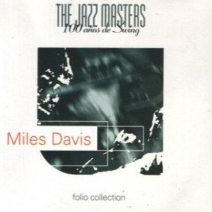 THE JAZZ MASTERS 100 ANOS DE SWING - MILES DAVIS CD