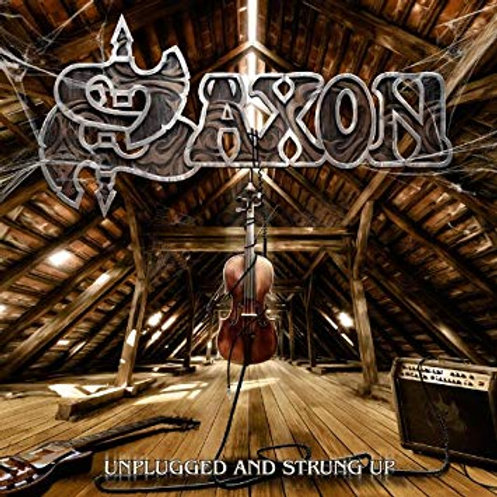 SAXON - UNPLUGGED AND STRUNG UP CD