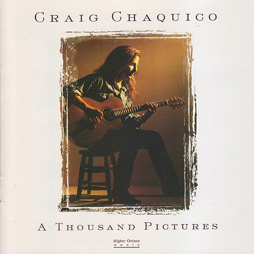 CRAIG CHAQUICO - A THOUSAND PICTURES CD