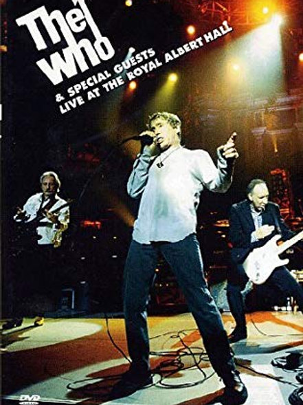 THE WHO - SPECIAL GUESTS LIVE AT THE ROYAL ALBERT HALL DVD