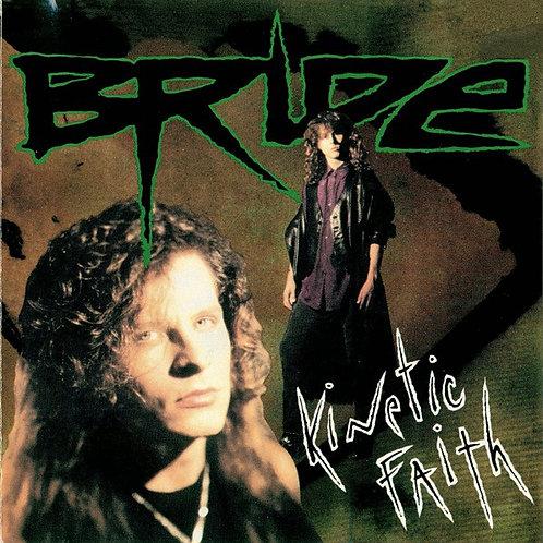 BRIDE - KINETIC FAITH CD