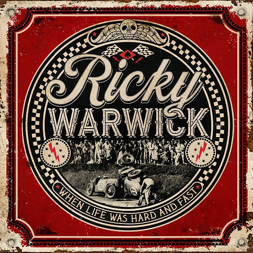 RICKY WARWICK - WHEN LIFE WAS HARD AND FAST CD