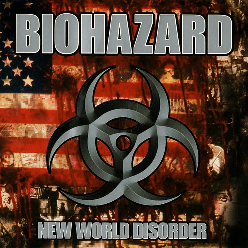 BIOHAZARD - NEW WORLD DISORDER CD