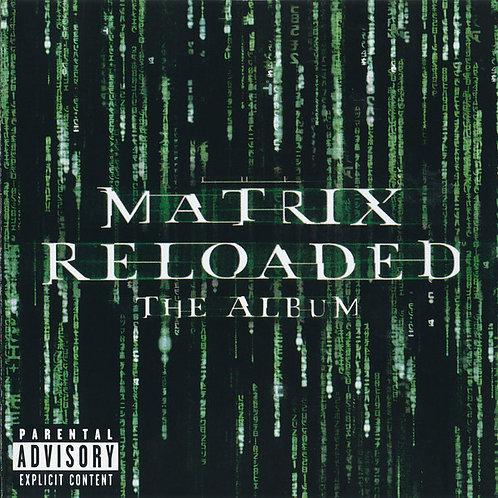 THE MATRIX RELOADED: THE ALBUM CD
