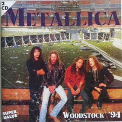 METALLICA WOODSTOCK 94 CD